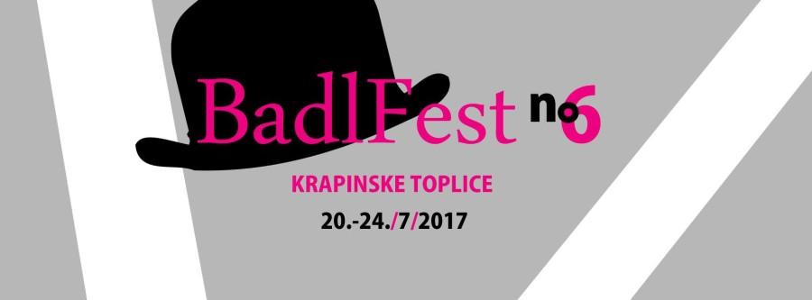 BADLFEST NO. 6 – 20. – 24.07.2016.